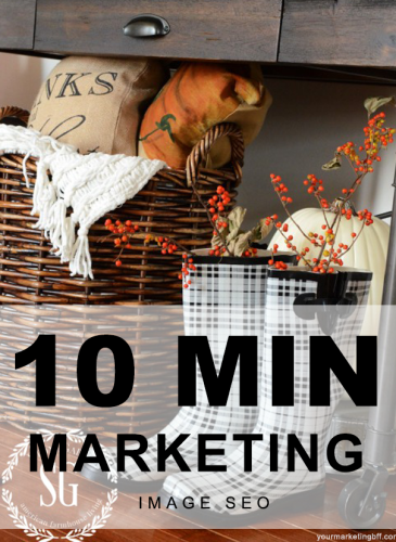 10–Minute Marketing :: Image SEO
