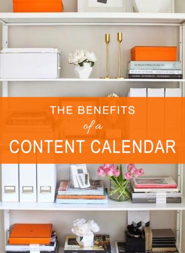 The Benefits of a Content Calendar