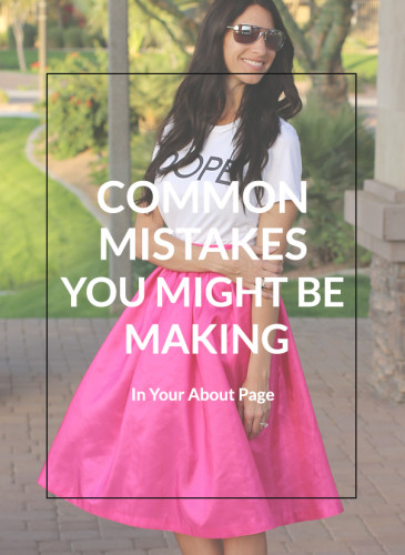 7 Common Mistakes You Might Be Making in Your About Page