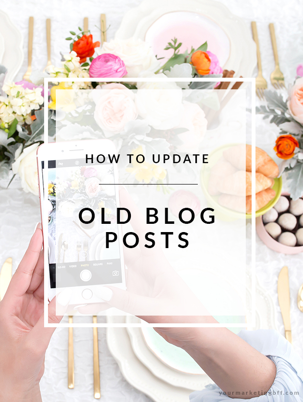 How To Update Old Blog Posts Correctly