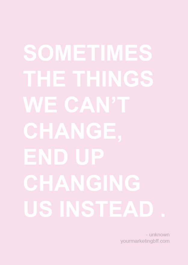 Change Is Constant - Inspirational Quote