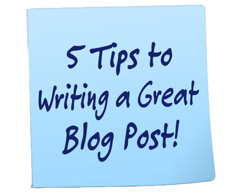 {Blog 101} 5 Tips to Writing a GREAT Blog Post!
