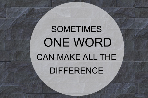 Decide how you want to be defined – in one word!
