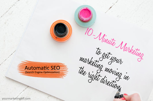 10 Minute Marketing Search Engine Optimization