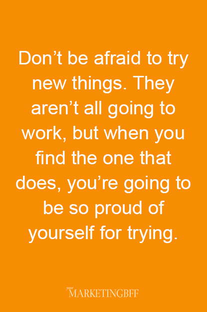 Business Tip_Dont be afraid to try new things