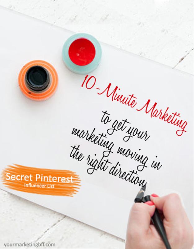10 Minute Marketing - secret pinterest influencer list