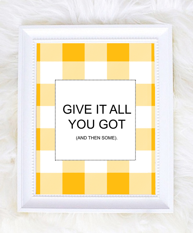 Give it all you got gingham printable