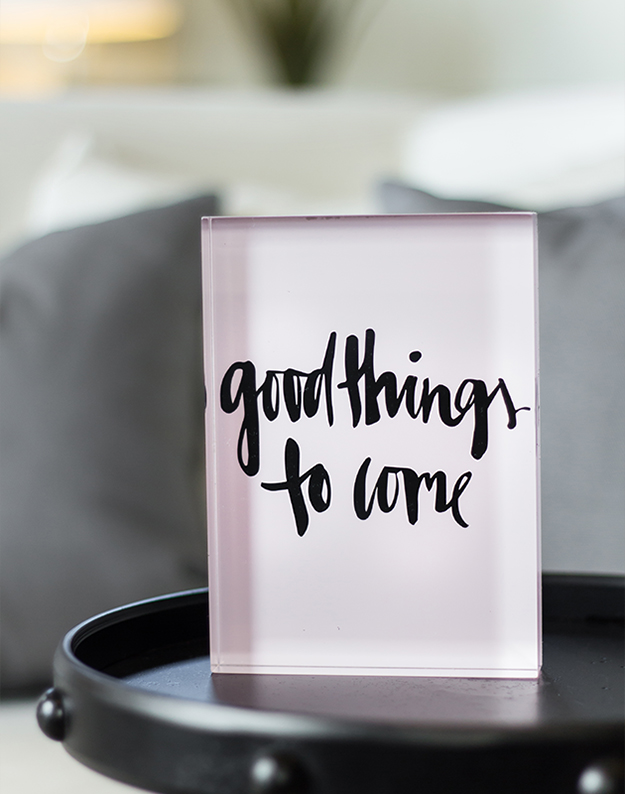 Good Things To Come acrylic block
