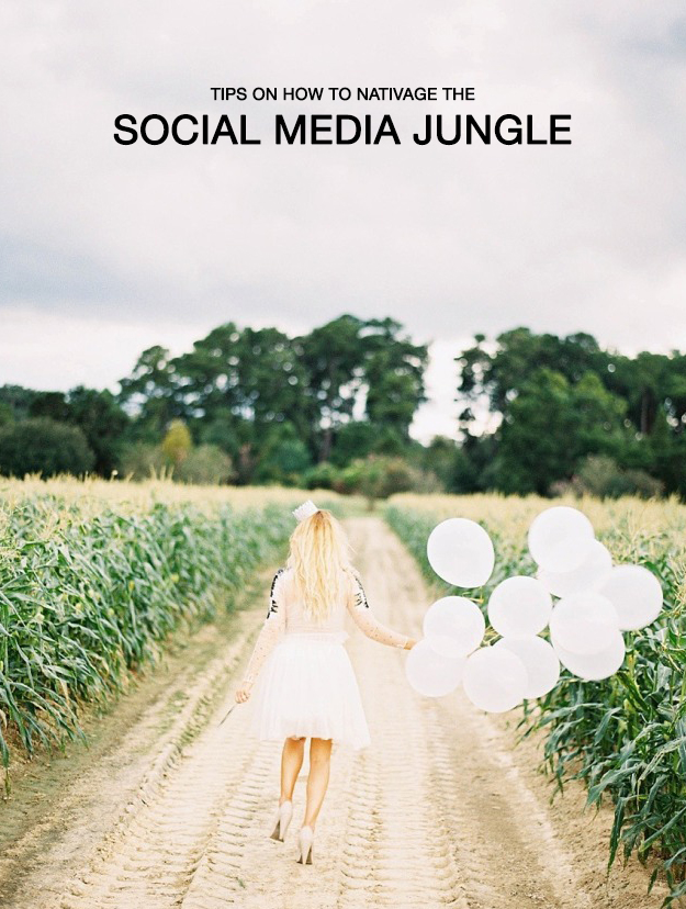Tips on how to navigate the social media jungle