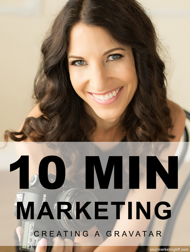 10 minute marketing creating a gravatar by your marketing bff