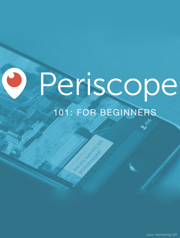 Periscope 101 for beginners