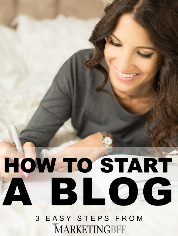 How-To-Start-A-Blog-by-Your-Marketing-BFF