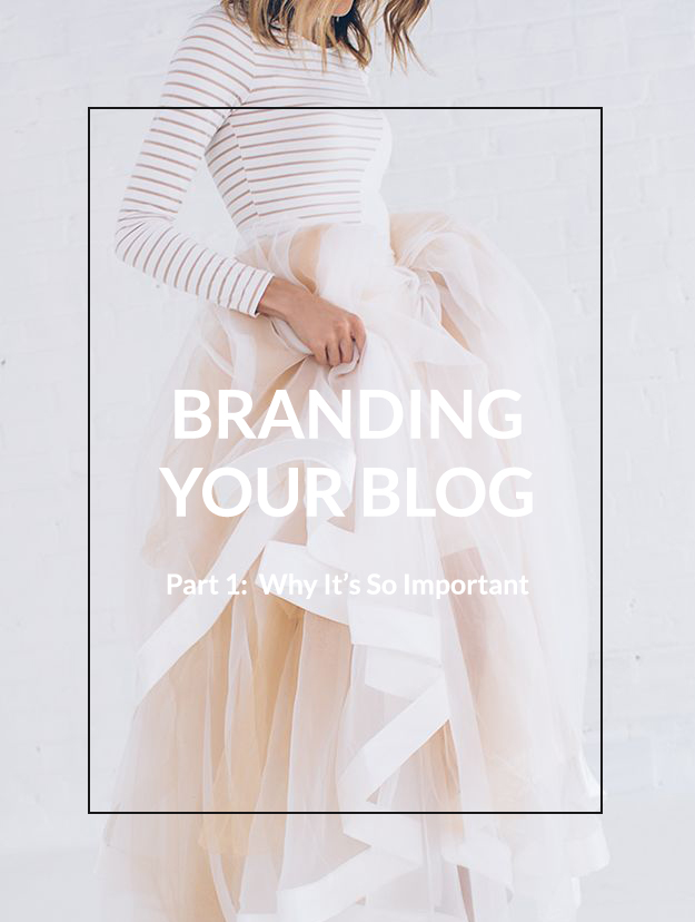 Branding Your Blog – Part 1: Why it's so important