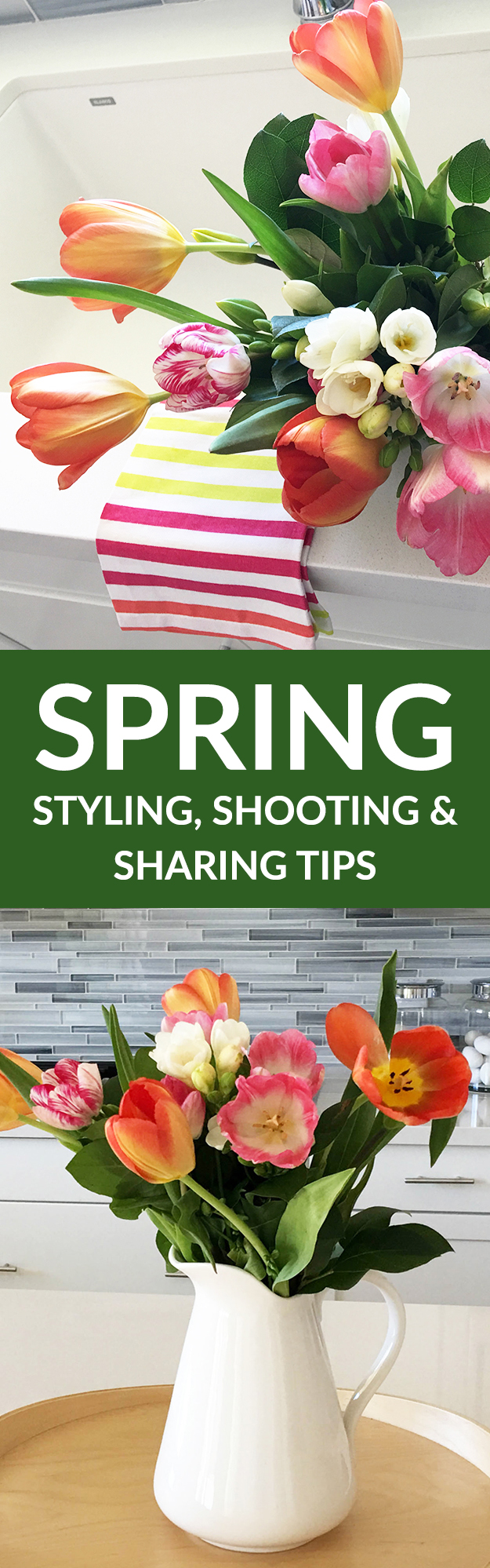 Spring Styling Shooting and Sharing Tips anyone can do!
