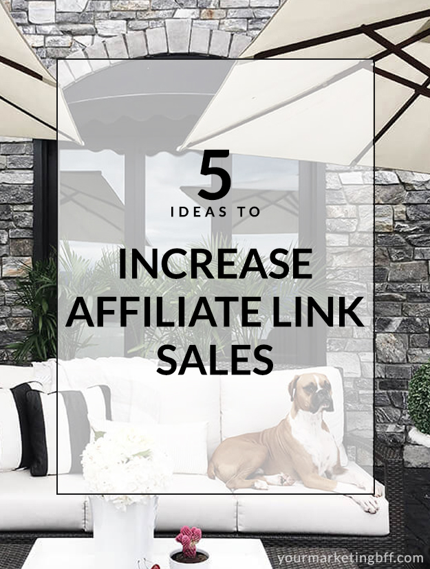 5 ideas to increase affiliate link sales