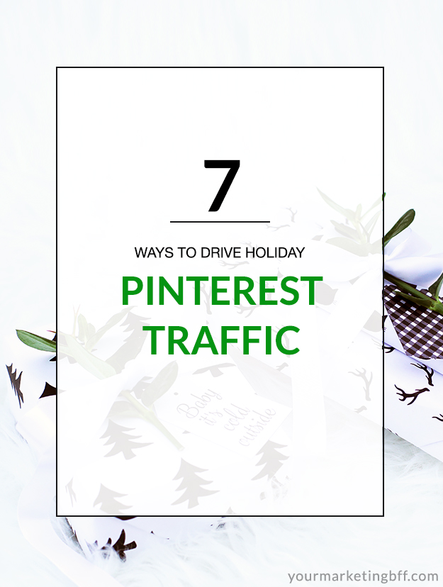 7-ways-to-drive-holiday-pinterest-traffic