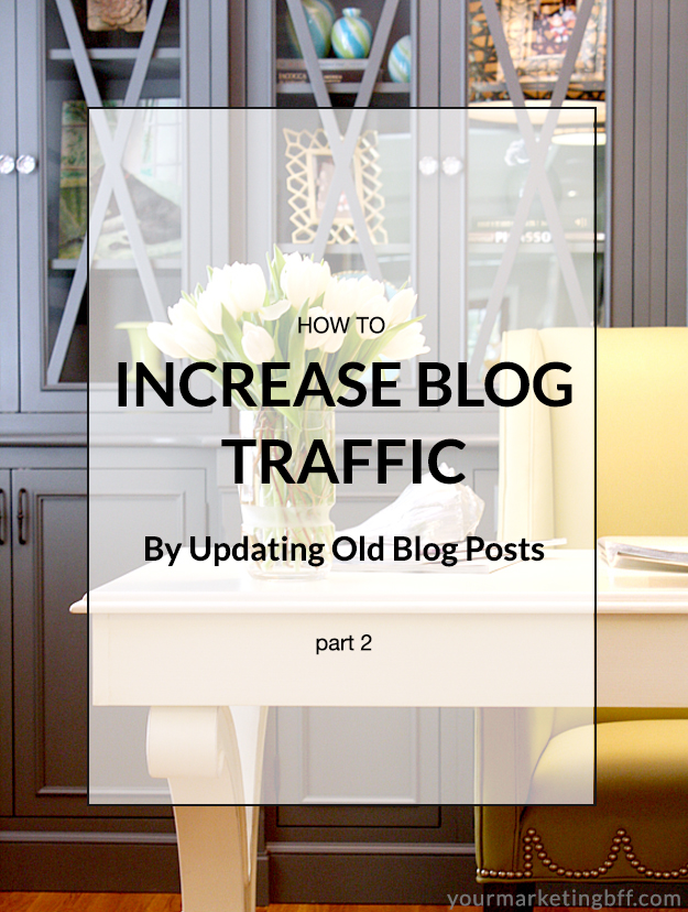 How To Increase Blog Traffic by Updating Old Blog Posts 2