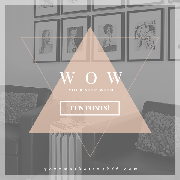 Add WOW to your site with fun fonts!