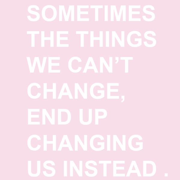 Change is Constant - Inspiration