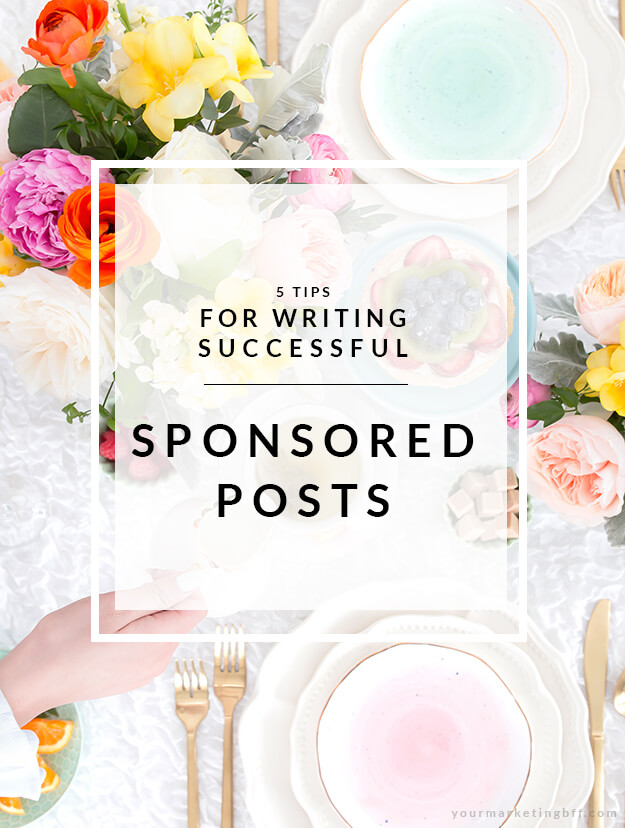 5 Tips For Writing Successful Sponsored Posts