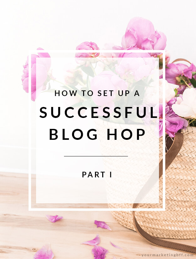 how to set up a successful blog hop - part 1