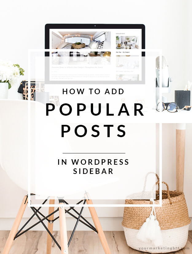 How To Add Popular Posts In WordPress Sidebar Pin