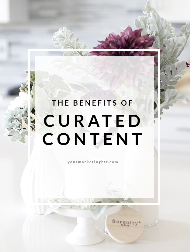 The benefits of curated content