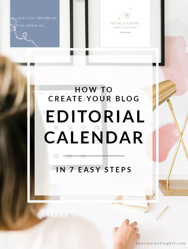 How To Create A Blog Editorial Calendar in 7 Easy Steps