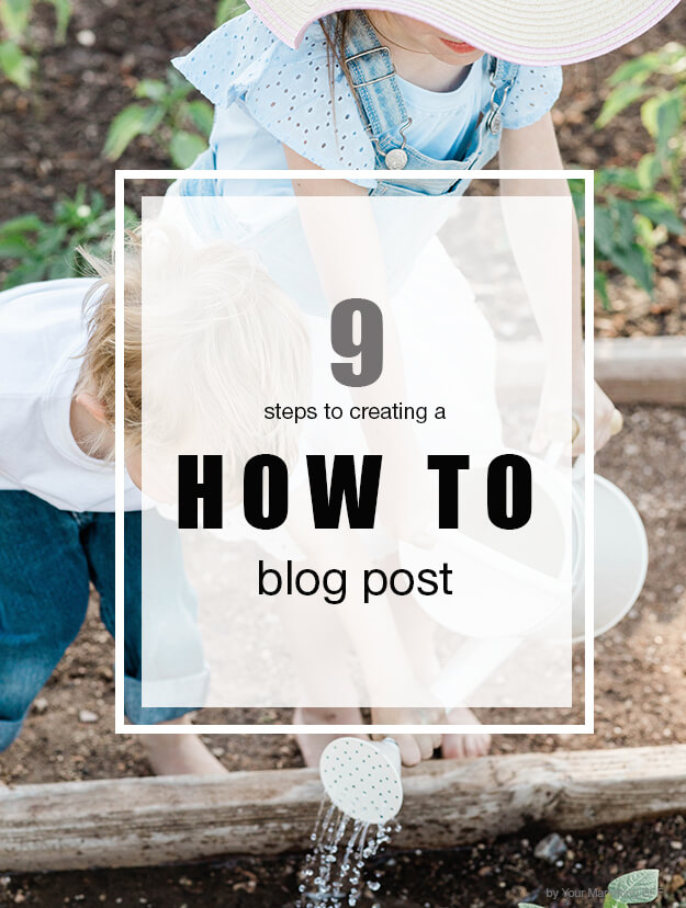 9 steps to create a how to blog post_2020