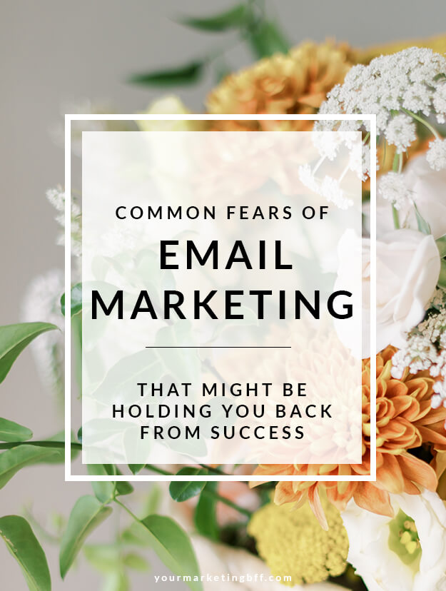 Common Fears Holding You Back From Email Marketing Success
