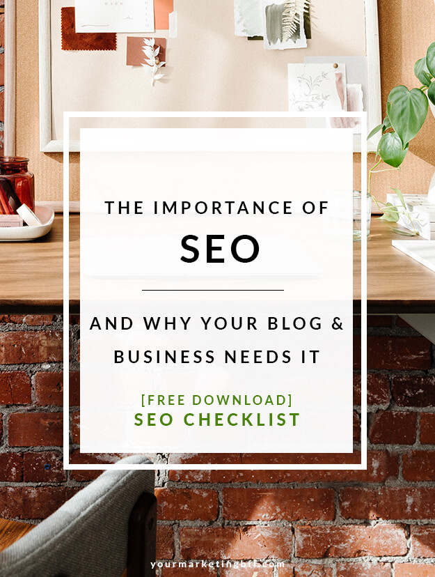 The importancce of SEO and why your business needs it free download seo checklist